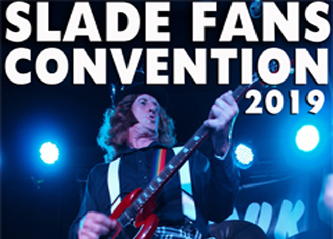 Slade Fans Convention